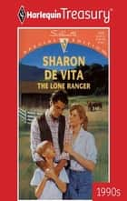 The Lone Ranger ebook by Sharon De Vita