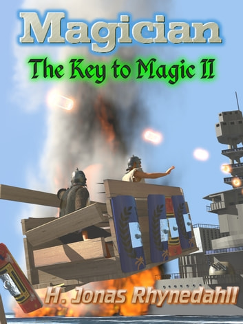 Magician - The Key to Magic II ebook by H. Jonas Rhynedahll