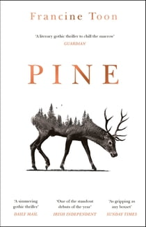 Pine - The spine-chilling, atmospheric debut of 2020 電子書 by Francine Toon