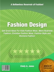 Fashion Design ebook by Cindy A. Jones