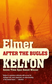 After the Bugles ebook by Elmer Kelton
