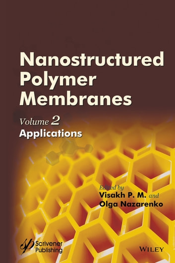 Nanostructured Polymer Membranes, Volume 2 - Applications ebook by