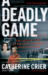 A Deadly Game ebook by Catherine Crier