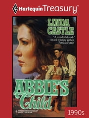 Abbie's Child ebook by Linda Castle