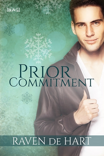 Prior Commitment ebook by Raven de Hart