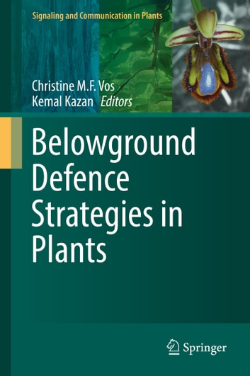 Belowground Defence Strategies in Plants ebook by