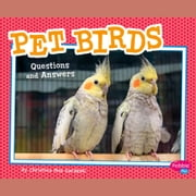 Pet Birds - Questions and Answers audiobook by Christina Mia Gardeski