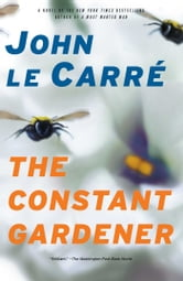 The Constant Gardener - A Novel ebook by John le Carre