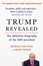 Trump Revealed ebook by