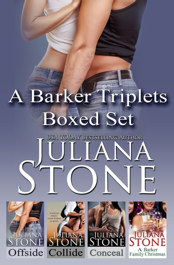 The Barker Triplets Boxed Set ebook by Juliana Stone