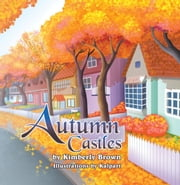 Autumn Castles ebook by Kimberly Brown