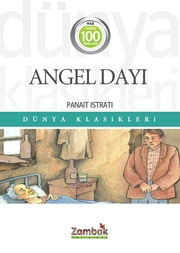 Angel Dayı ebook by Panait Istrati