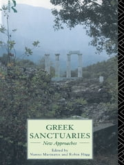 Greek Sanctuaries - New Approaches ebook by Robin Hagg,Nanno Marinatos