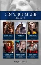 Intrigue Box Set 1-6 Aug 2020/Settling an Old Score/K-9 Protector/Unravelling Jane Doe/Identical Threat/Someone Is Watching/App ebook by Carol Ericson, Amanda Stevens, Delores Fossen,...