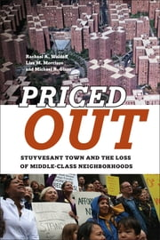 Priced Out - Stuyvesant Town and the Loss of Middle-Class Neighborhoods ebook by Lisa M. Morrison,Michael R. Glass,Rachael A. Woldoff