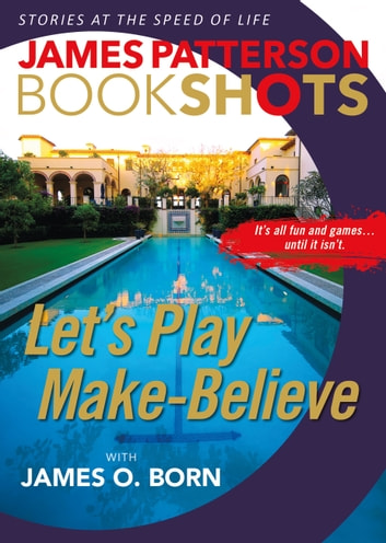 Let's Play Make-Believe ebook by James Patterson