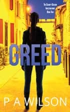 Greed ebook by P A Wilson