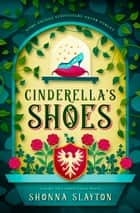 Cinderella's Shoes ebook by