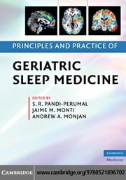 Principles and Practice of Geriatric Sleep Medicine ebook by Pandi-Perumal, S. R.