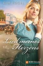 Lied meines Herzens ebook by Kim Vogel Sawyer