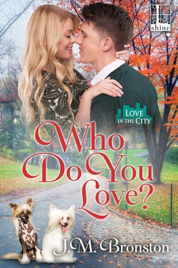 Who Do You Love? ebook by J. M. Bronston