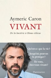 Vivant eBook by Aymeric Caron