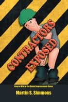 Contractors Exposed ebook by Martin S. Simmons