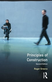 Principles of Construction ebook by Roger Greeno