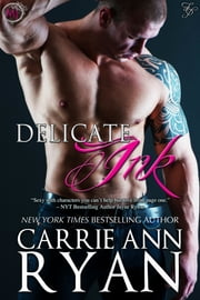 Delicate Ink ebook by Carrie Ann Ryan