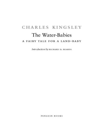 The Water-Babies - A Fairy Tale for a Land-Baby eBook by Charles Kingsley,Richard D. Beards