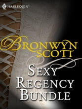 Bronwyn Scott's Sexy Regency Bundle - Pickpocket Countess\Grayson Prentiss's Seduction\Notorious Rake, Innocent Lady\Libertine Lord, Pickpocket Miss\The Viscount Claims His Bride ebook by Bronwyn Scott