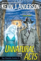 Unnatural Acts ebook by Kevin J. Anderson