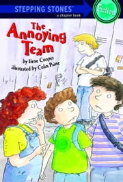 The Annoying Team ebook by Ilene Cooper