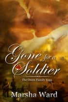 Gone for a Soldier ebook by Marsha Ward