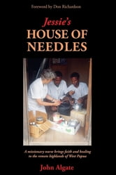 Jessie's House of Needles ebook by John Algate