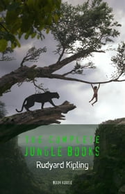 Rudyard Kipling: The Complete Jungle Books (Book House) ebook by Rudyard Kipling,Rudyard Kipling,Rudyard Kipling,Rudyard Kipling