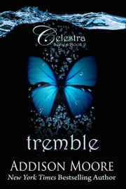 Tremble (Celestra Series Book 2) ebook by Addison Moore