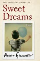 Sweet Dreams - A Novel ebook by