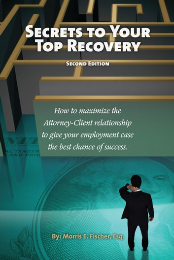 Secrets To Your Top Recovery ebook by Morris E. Fischer