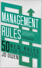 Management Rules - 50 New Rules for Managers ebook by Jo Owen