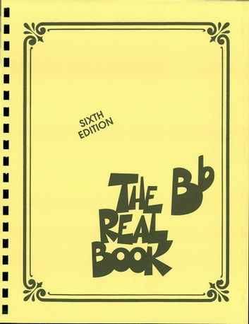 The Real Book - Volume I (Songbook) - Bb Edition ebook by Hal Leonard Corp.