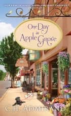 One Day in Apple Grove eBook by C.H. Admirand
