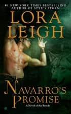 Navarro's Promise ebook by Lora Leigh