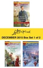 Love Inspired December 2015 - Box Set 1 of 2 ebook by Allie Pleiter,Lois Richer,Jean C. Gordon