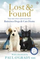 Lost and Found ebook by Battersea Dogs & Cats Home