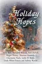 Holiday Hopes ebook by Melange Books, LLC