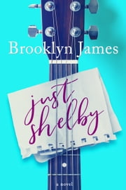 Just Shelby ebook by