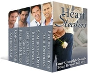 Heart Stealers ebook by Kathryn Shay,Patricia McLinn,Judith Arnold & Julie Ortolon