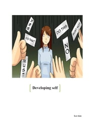 Developing self ebook by Thi Lam Dang
