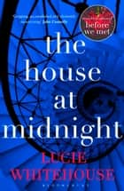 The House at Midnight ebook by Lucie Whitehouse
